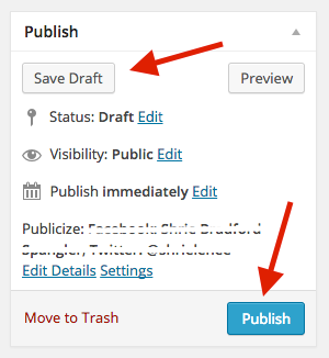 Save Draft, Preview or Publish